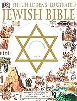 Children's Illustrated Jewish Bible by Laaren Brown Lenny Hort(2007-11-19)
