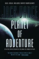 Planet of Adventure: City of the Chasch/Servants of the Wankh/the Dirdir/the Pnume/4 Books in 1 Volume