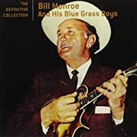The Definitive Collection by Bill Monroe (2005-05-03)