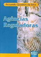 Agências Reguladoras. A Sua Independência e o Princípio do Estado Democrático de Direito