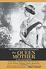 The Untold Life of Queen Elizabeth The Queen Mother Paperback