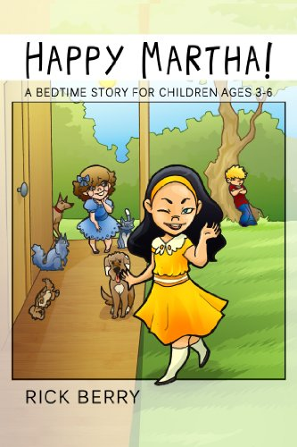 Happy Martha! (A Bedtime Story for Children Ages 3-6) (English Edition)