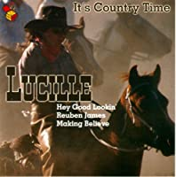 It'S Country Time - Lucille