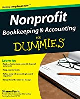 Nonprofit Bookkeeping and Accounting For Dummies (Wiley Finance)