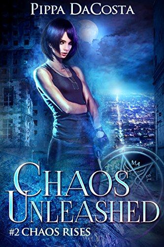 Chaos Unleashed (Chaos Rises Book 2) (English Edition)の詳細を見る