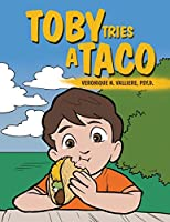 Toby Tries a Taco