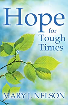 Hope for Tough Times by [Nelson, Mary J.]