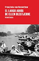 El Largo adios de Ellen Olestjerne / The Long Goodbye to Ellen Olestjerne