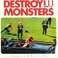 November 22 1963 by Destroy All Monsters (2007-10-23)