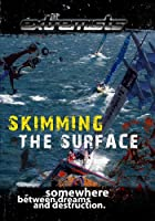 Extremists: Skimming the Surf [DVD] [Import]