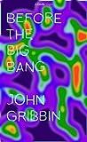 Before the Big Bang (Kindle Single) (English Edition)