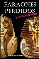 Faraones perdidos y encontrados
