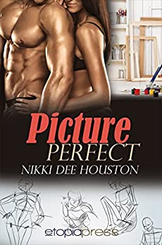 Picture Perfect by [Houston,Nikki Dee]