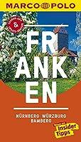 MARCO POLO Reisefuehrer Franken, Nuernberg, Wuerzburg, Bamberg: Reisen mit Insider-Tipps. Inklusive kostenloser Touren-App & Update-Service