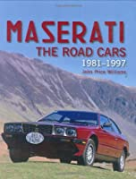 Maserati: The Road Cars 1981-1997 (Crowood Autoclassics)