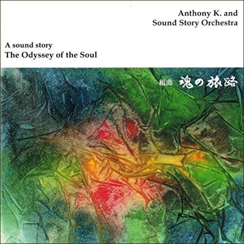 A Sound Story: The Odyssey of the Soul