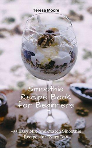 Smoothie Recipe Book for Begin...