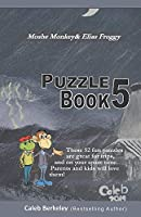 Moshe Monkey and Elias Froggy: Puzzle Book 5