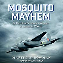 Mosquito Mayhem: de Havilland's Wooden Wonder in Action in WWII