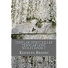 Templar: Spirit Killer (Templar Lone Wolfe)