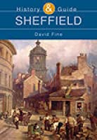 Sheffield: History & Guide