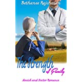 The Strength of Family: Amish and Doctor Romance (English Edition)