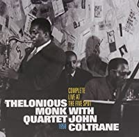 Complete Live At The Five Spot 1958 by Thelonious Monk (2013-05-14)