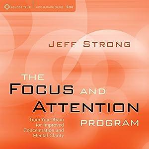 Focus & Attention Program: Train Your Brain for