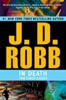 In Death: The First Cases