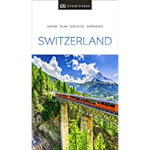 Switzerland: Eyewitness Travel
