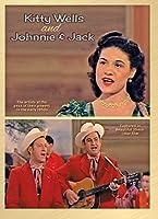 Wells,Kitty & Johnny & Jack [DVD]