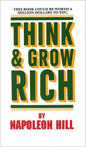 Think and Grow Rich: This Book Could Be Worth a Million Dollars to You (Think and Grow Rich Series)の詳細を見る