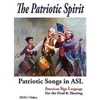 The Patriotic Spirit - Learn Sign Language DVD - Learn to Sign Patriotic Songs - American Sign Languge Video - Learn ASL on DVD [並行輸入品]