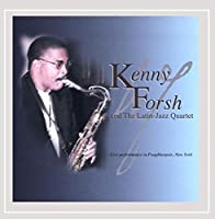 Kenny Forsh & the Latin Jazz Quartet Live Performa