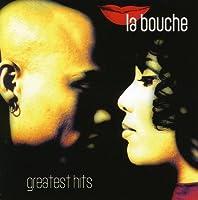 Greatest Hits by LA BOUCHE (2007-04-10)