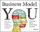 Business Model You: A one-page Method for Reinventing your Career [Paperback] [Jan 01, 2012] Tim Clark Alexander Osterwalder Yves Pigneur