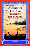 Tears of the Giraffe (No. 1 Ladies' Detective Agency Series)