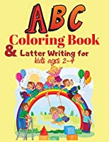 ABC Coloring Book and Latter Writing for kids ages 2-4: High-quality black & white Alphabet A-Z coloring book for kids ages 2-4. Toddler ABC coloring book