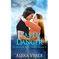 Taste of Danger (Secrets of Rios Azules Book 2) (English Edition)