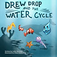 Drew Drop and the Water Cycle