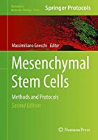 Mesenchymal Stem Cells: Methods and Protocols (Methods in Molecular Biology)