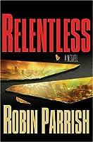 Relentless (Dominion Trilogy)