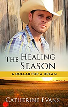 The Healing Season (A Dollar for a Dream) by [Evans, Catherine]