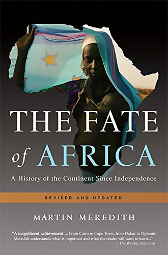 Download The Fate of Africa: A History of the Continent Since Independence 1610390717