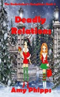 Deadly Relations: The Undertaker's Daughters Series
