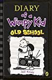 Diary of a Wimpy Kid: Old School (English Edition)