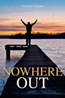 Nowhere Out