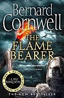 The Flame Bearer (The Last Kingdom Series)