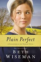Plain Perfect (A Daughters of the Promise)