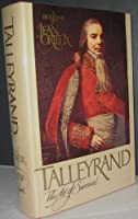Talleyrand: The Art of Survival